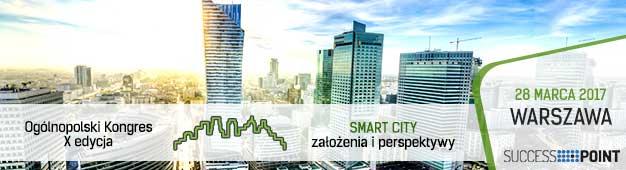 """IX edycja Ogólnopolskiego Kongresu """"SMART CITY - założenia i perspektywy"""""""