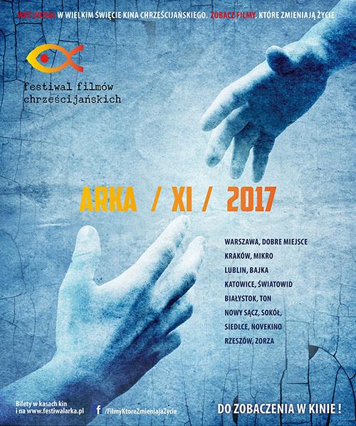 Festiwal Filmów Chrześcijańskich Arka 2017Festiwal Filmów Chrześcijańskich Arka 2017