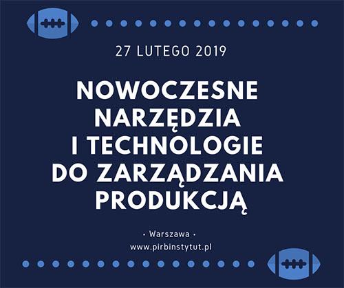 """Konferencja """"Nowoczesne narzędzia i technologie do zarządzania produkcją"""""""