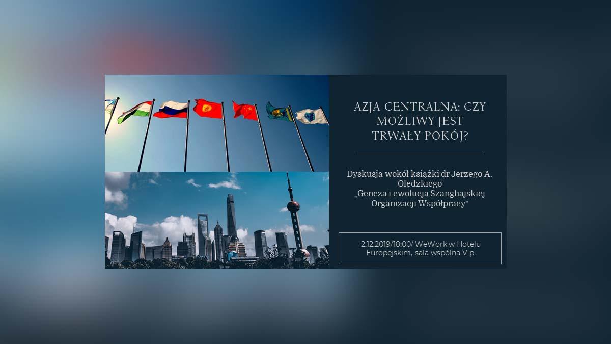 Azja Centralna: Czy możliwy jest trwały pokój?
