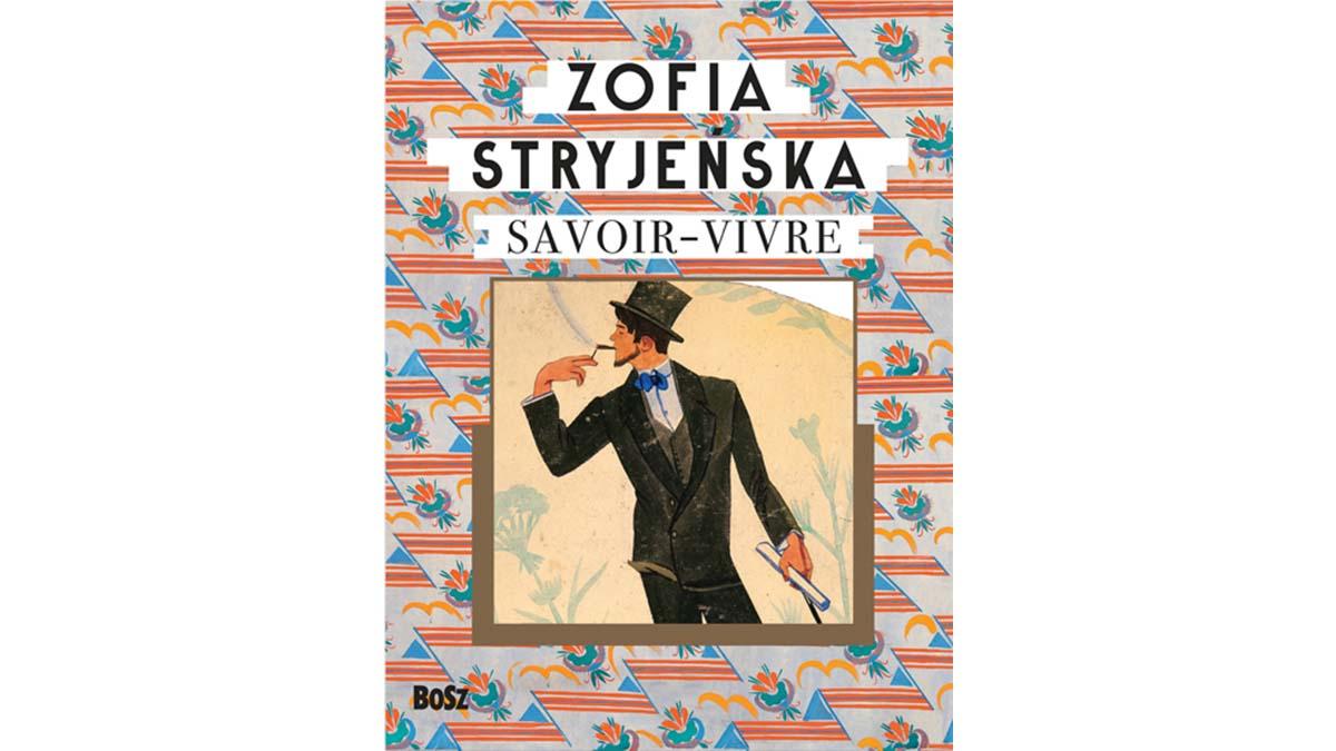 Zofia Stryjeńska. Savoir-vivre