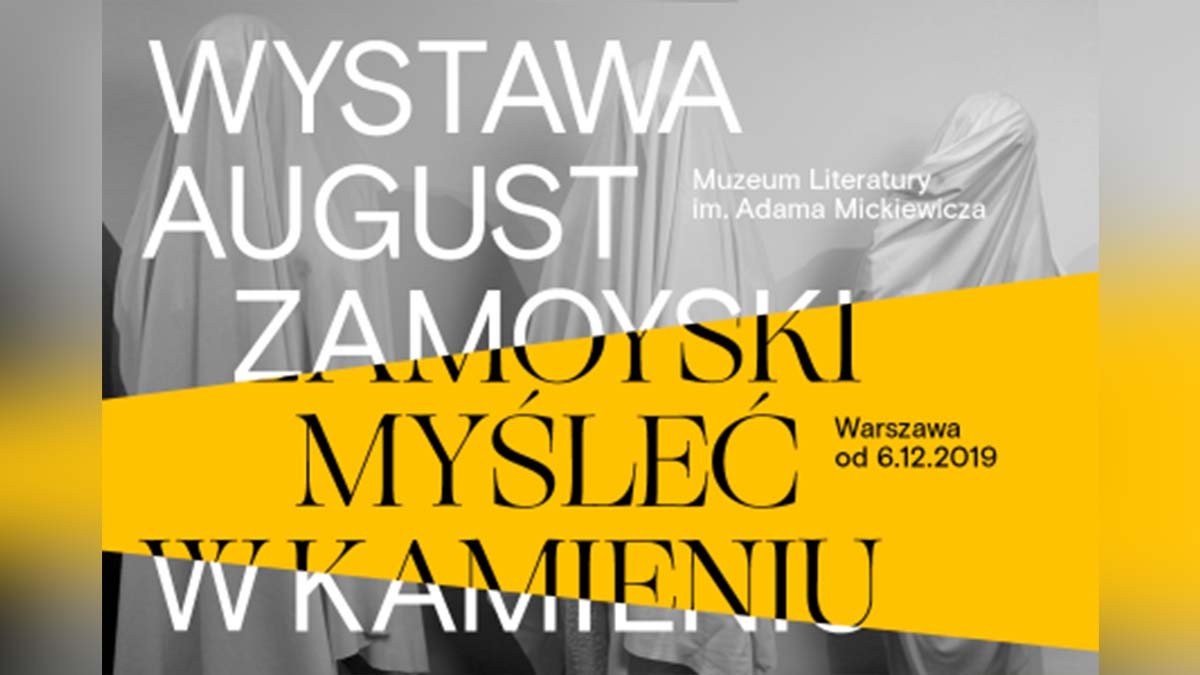 August Zamoyski. Myśleć w kamieniu