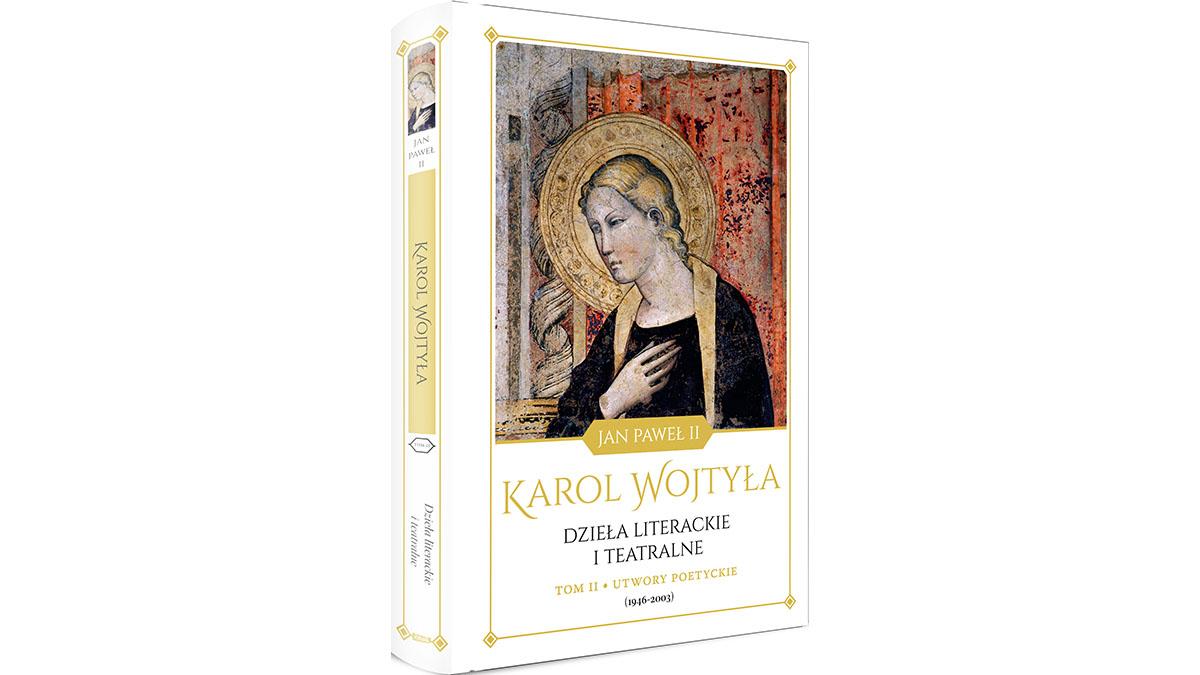 Karol Wojtyła - Dzieła literackie i teatralne, tom II