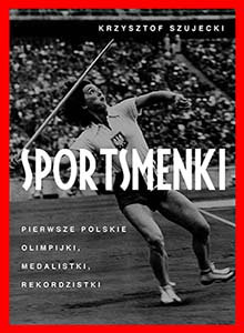 """Krzysztof Szujecki """"Sportsmenki"""""""
